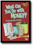 What Can You Do With Money